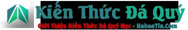 Hồ Bảo Tín – Kiến Thức Đá Quý – Đá Quý Học – Thông Tin Đá Quý